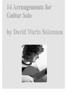 14 arrangements for guitar solo: 14 arrangements for guitar solo by Jerome Kern, folklore, Thomas Campion