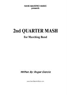 2nd Quarter Mash: 2nd Quarter Mash by Roger Garcia