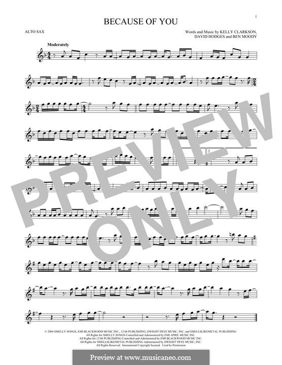 Because of You: para Saxofone Alto by Ben Moody, David Hodges, Kelly Clarkson