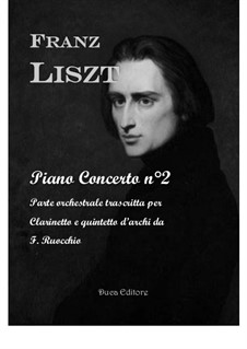 Piano Concerto No.2, S.125: Version for clarinet and string quintet by Franz Liszt