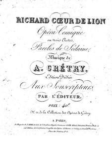 Richard Cœur-de-Lion (Richard the Lionheart): ato I by André Grétry