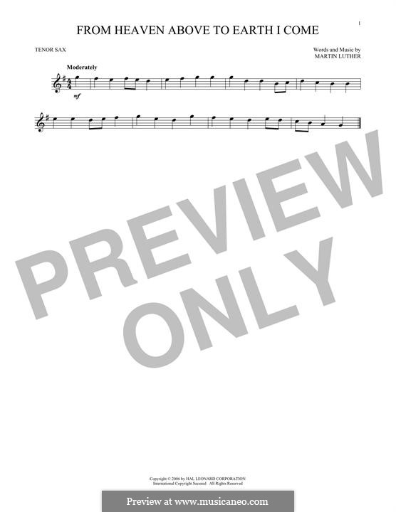 From Heaven Above to Earth I Come: para saxofone tenor by Martin Luther