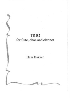 Trio for flute, oboe and clarinet: partitura by Hans Bakker