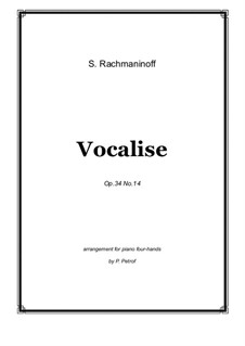 Vocalise, Op.34 No.14: For piano four hands - score and parts by Sergei Rachmaninoff
