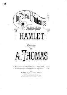 Hamlet: La fête du printemps, for Piano Four Hands by Ambroise Thomas