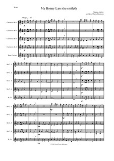My Bonny Lass She Smileth: For clarinet quintet (4 B flats and 1 bass) by Thomas Morley