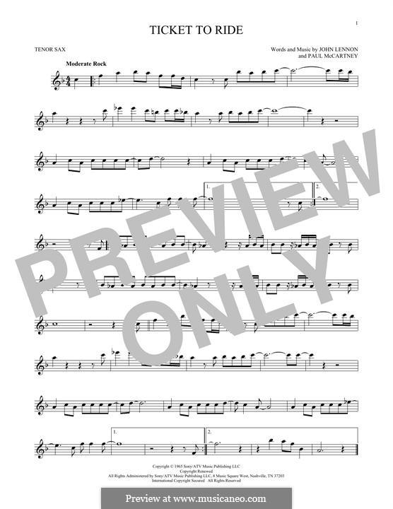 Ticket to Ride (The Beatles): para saxofone tenor by John Lennon, Paul McCartney