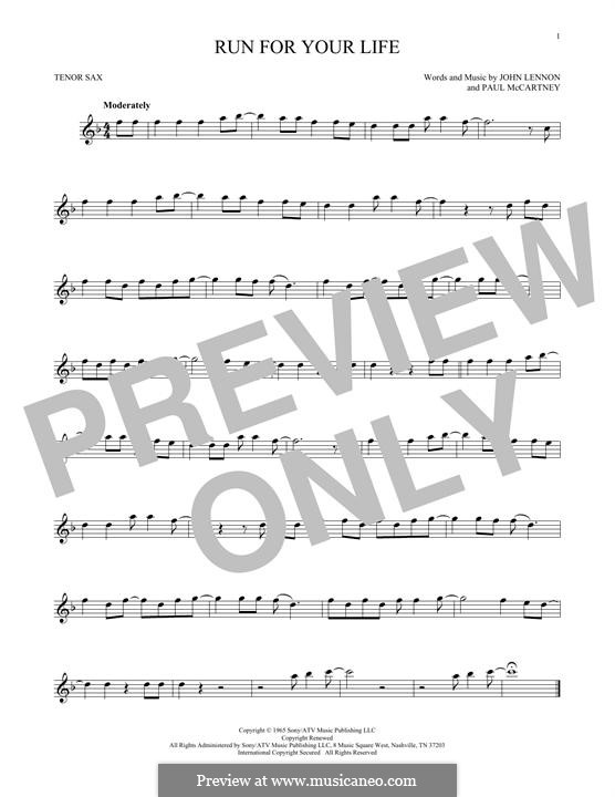 Run for Your Life (The Beatles): para saxofone tenor by John Lennon, Paul McCartney