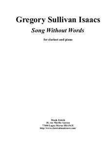 Song without Words: para clarinete e piano by Gregory Sullivan Isaacs