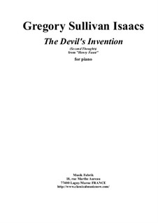 The Devil's Invention for piano: The Devil's Invention for piano by Gregory Sullivan Isaacs