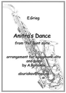 Suite No.1. Anitra's Dance, Op.46 No.3: para alto saxofone e piano by Edvard Grieg