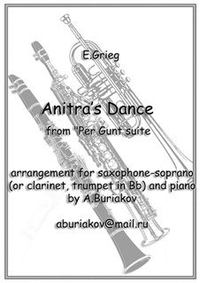 Suite No.1. Anitra's Dance, Op.46 No.3: For soprano saxophone and piano by Edvard Grieg