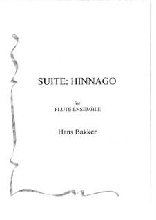 Suite: Hinnago for flute ensemble: partitura by Hans Bakker