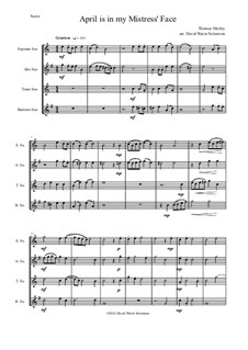April is in My Mistress' Face: para quarteto de saxofone by Thomas Morley
