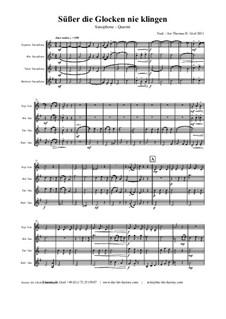 Süsser die Glocken nie klingen: para quarteto de saxofone by folklore