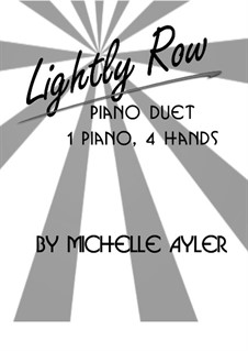 Lightly Row: For beginner piano duet by folklore
