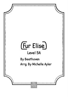 For Elise, for Piano, WoO 59: Early intermediate version by Ludwig van Beethoven