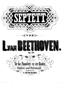 Septet for Winds and Strings, Op.20: Version for piano four hands – violin and cello by Ludwig van Beethoven