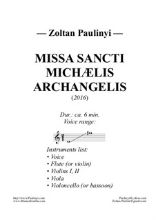 Missa Sancti Michaelis Archangelis: Missa Sancti Michaelis Archangelis by Zoltan Paulinyi