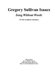 Song without Words: para alto saxofone e piano by Gregory Sullivan Isaacs