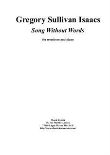 Song without Words: para trombone e piano by Gregory Sullivan Isaacs