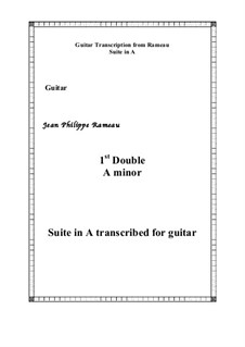 Suite in A Minor: 1st Double, for guitar by Jean-Philippe Rameau