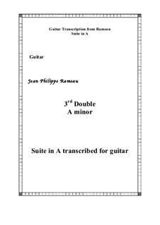 Suite in A Minor: 3rd Double, for guitar by Jean-Philippe Rameau