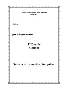 Suite in A Minor: 5th Double, for guitar by Jean-Philippe Rameau