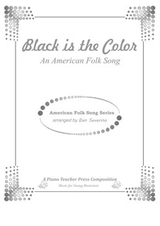 Black is the Color of My True Love's Hair: Para Piano by folklore