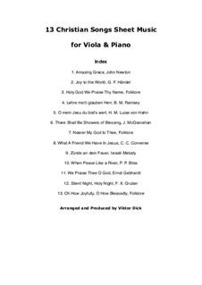 13 Christian Classics: para viola e piano by Georg Friedrich Händel, folklore, Franz Xaver Gruber, James McGranahan, Philip Paul Bliss, John Newton, Charles Crozat Converse, Herm. M. Hahn, Benjamin M. Ramsey, Ernst Heinrich Gebhardt