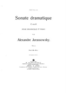Sonate dramatique for Cello and Piano, Op.3: Partitura completa by Alexander Yurasovsky