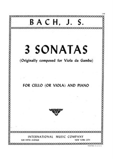 Three Sonatas for Viola da gamba and Harpsichord, BWV 1027-1029: Arrangement for viola (or cello) and piano by Johann Sebastian Bach