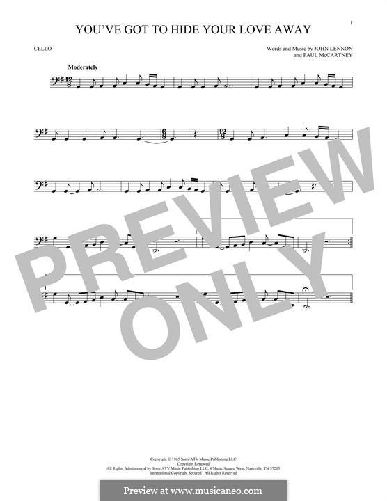 You've Got to Hide Your Love Away (The Beatles): para violoncelo by John Lennon, Paul McCartney