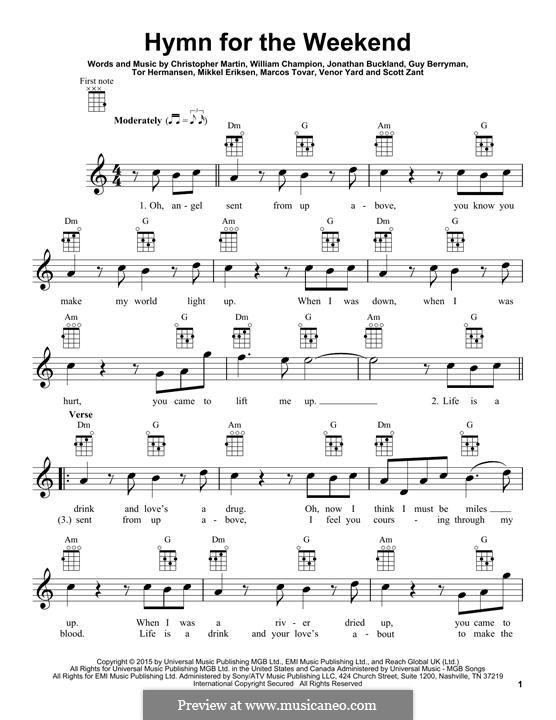 Hymn for the Weekend (Coldplay): para ukulele by Chris Martin, Guy Berryman, Jonny Buckland, Mikkel Storleer Eriksen, Will Champion, Marcos Jesus Tovar, Scott Alan Zant, Venor Timothy Yard