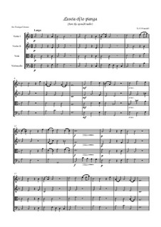 Lascia Ch'io Pianga: para quartetos de cordas by Georg Friedrich Händel