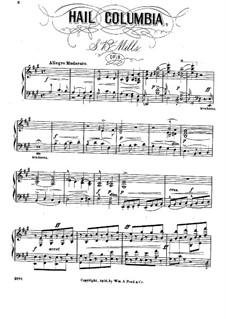 Hail Columbia, Op.8: Hail Columbia by Sebastian Bach Mills