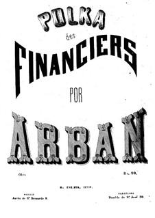 Polka des Financiers: Polka des Financiers by Jean-Baptiste Arban