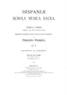 Hispaniae schola musica sacra: volume III by Antonio de Cabezón