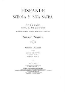 Hispaniae schola musica sacra: Volume VII by Antonio de Cabezón