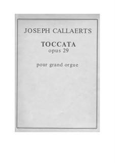 Toccata, Op.29: Toccata by Joseph Callaerts