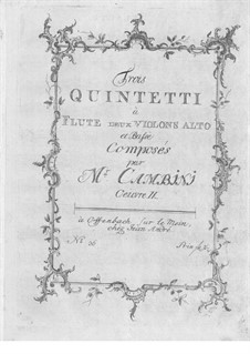 Three Quintets for Flute and Strings, Op.9: Three Quintets for Flute and Strings by Giuseppe Maria Cambini