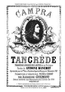 Tancrède: Partitura Piano-vocal by André Campra