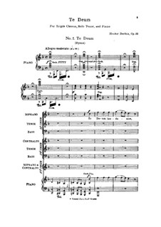 Te Deum, H.118 Op.22: Arrangement for triple choirs, tenor and piano by Hector Berlioz