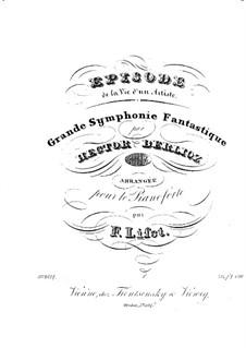 Symphonie fantastique (Fantastic Symphony), H.48 Op.14: versão para piano by Hector Berlioz