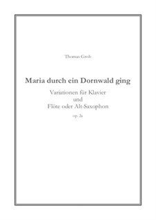 Maria durch ein Dornwald ging: para flauta e piano, Op.2a by Unknown (works before 1850)