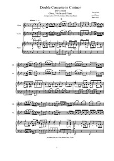 Concerto for Violin, Oboe and Strings No.1 in C Minor, BWV 1060r: Arrangement for oboe, violin and piano by Johann Sebastian Bach