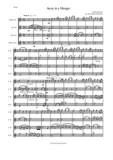 Away in a Manger: para quarteto de saxofone by William (James) Kirkpatrick