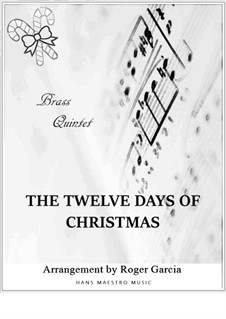 The Twelve Days of Christmas: Para quinteto de metais by folklore