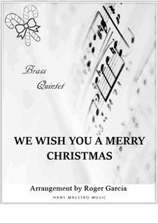 We Wish You a Merry Christmas: Para quinteto de metais by folklore