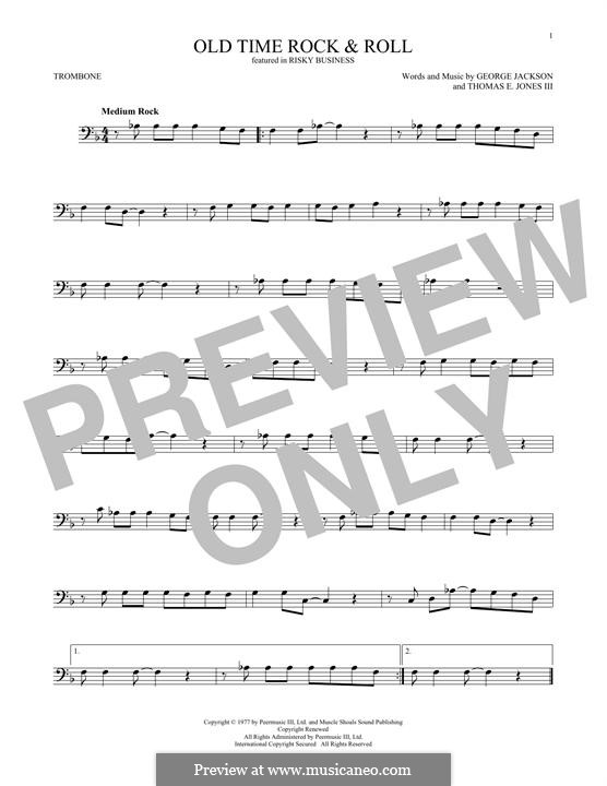 Old Time Rock and Roll: para trombone by George E. Jackson, Thomas Jones III